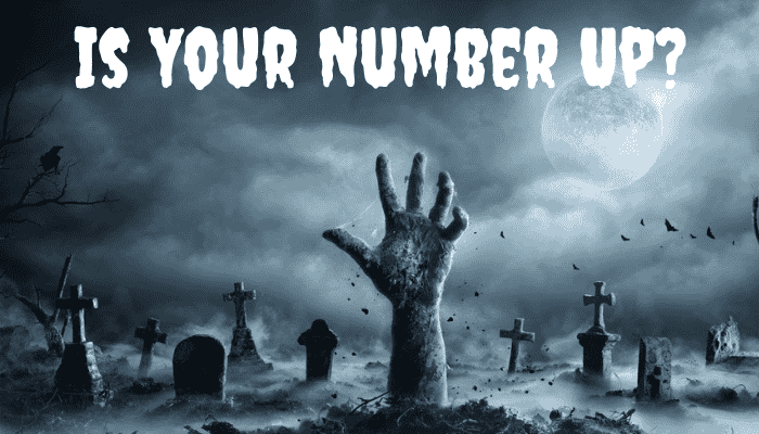 Is Your Number Up?