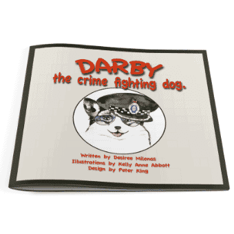 Darby the Crime fighting Dog, Desiree Milanos, self-publishing, digital printing, printing on demand